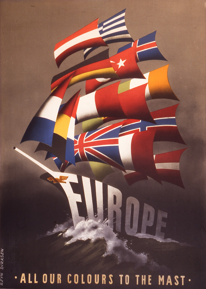 Propaganda poster from the 1950s produced by the US, it displays the word 'Europe' as a boat and all the EU flags as the sails. A caption on the bottom says: All our colours to the master